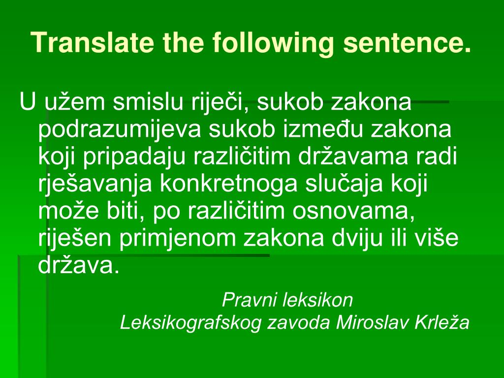 Translate the following sentence.