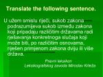 translate the following sentence