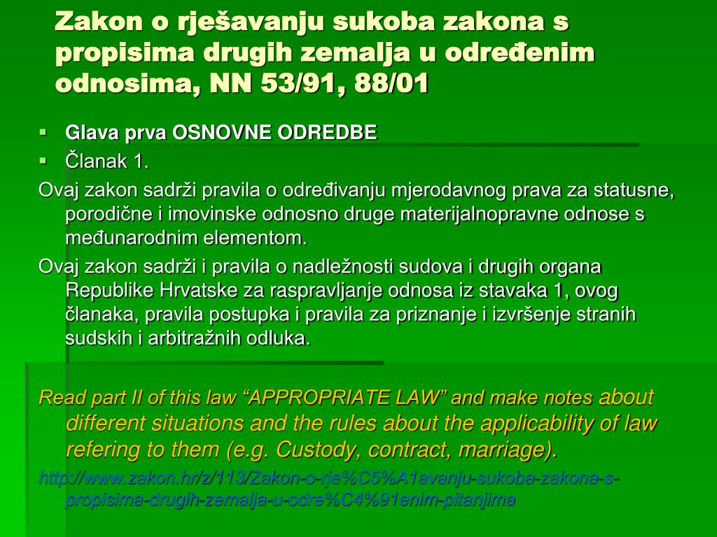 Zakon o rješavanju sukoba zakona s propisima drugih zemalja u određenim odnosima, NN 53/91, 88/01