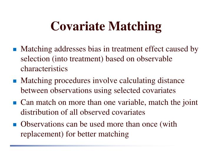 Covariate Matching