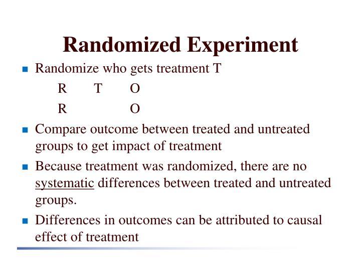 Randomized Experiment