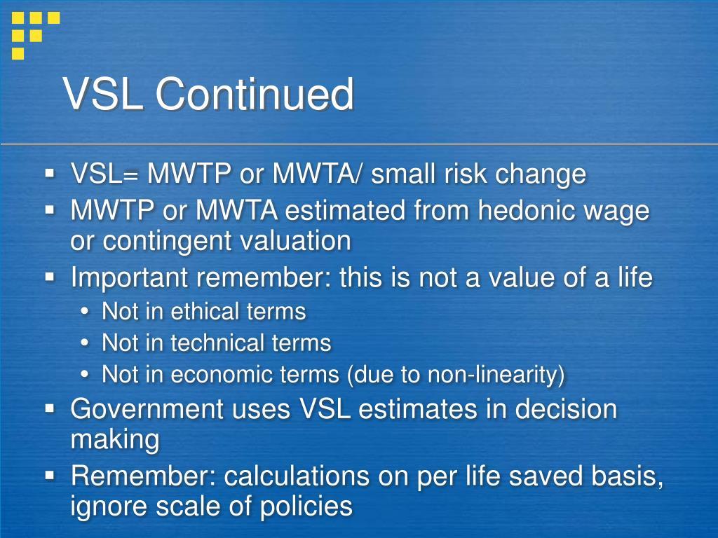 VSL Continued