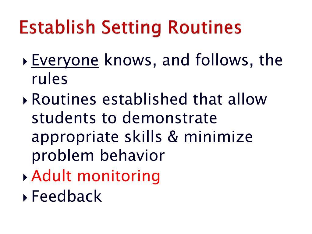 Establish Setting Routines