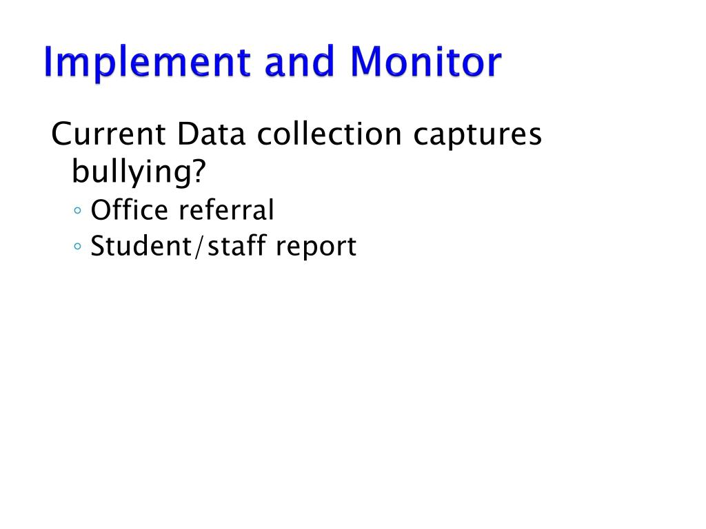 Implement and Monitor