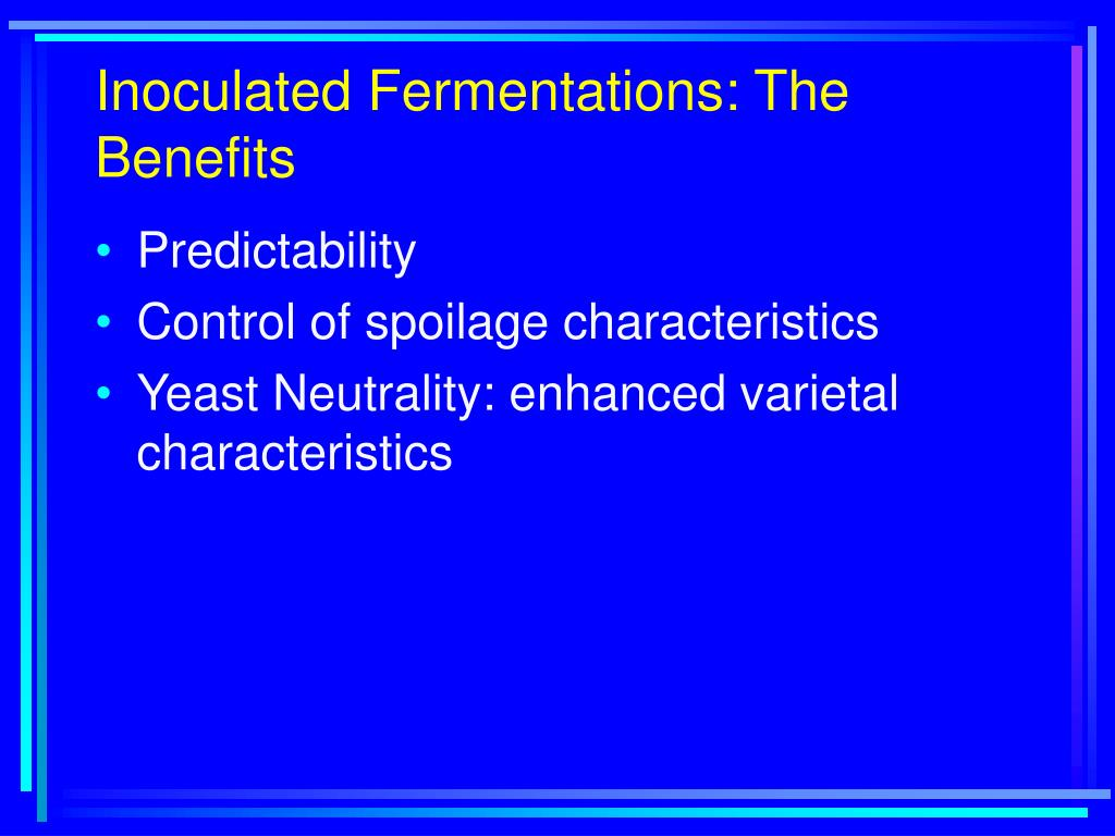 Inoculated Fermentations: The Benefits