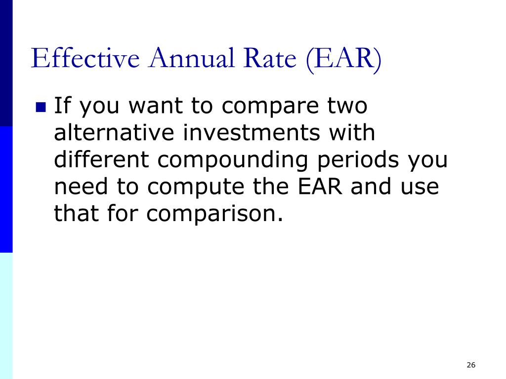 Effective Annual Rate (EAR)