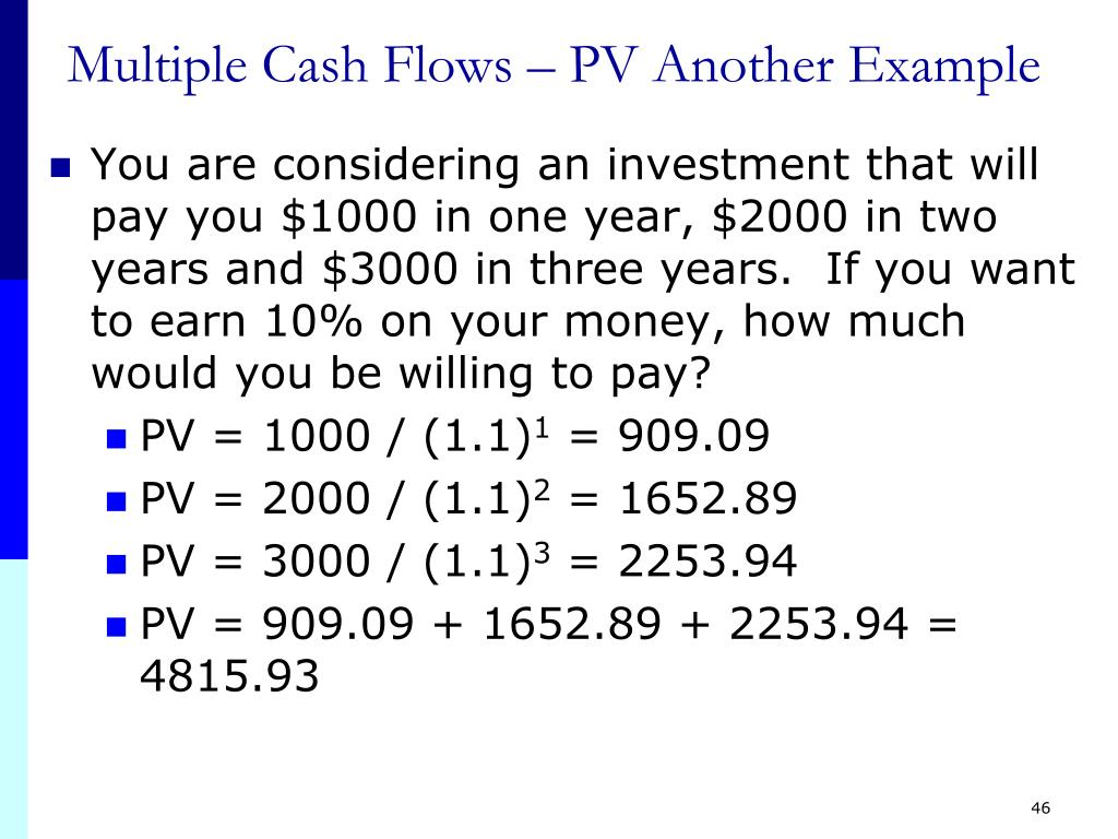 Multiple Cash Flows – PV Another Example