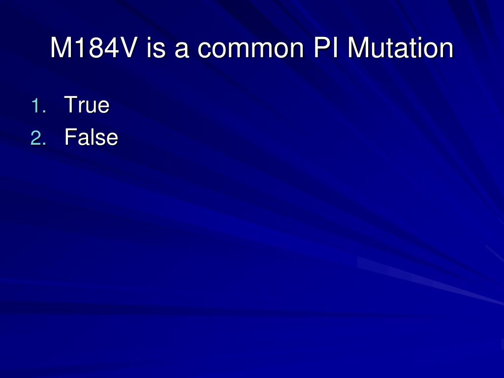 M184V is a common PI Mutation