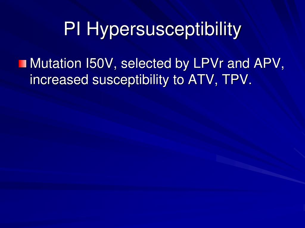 PI Hypersusceptibility