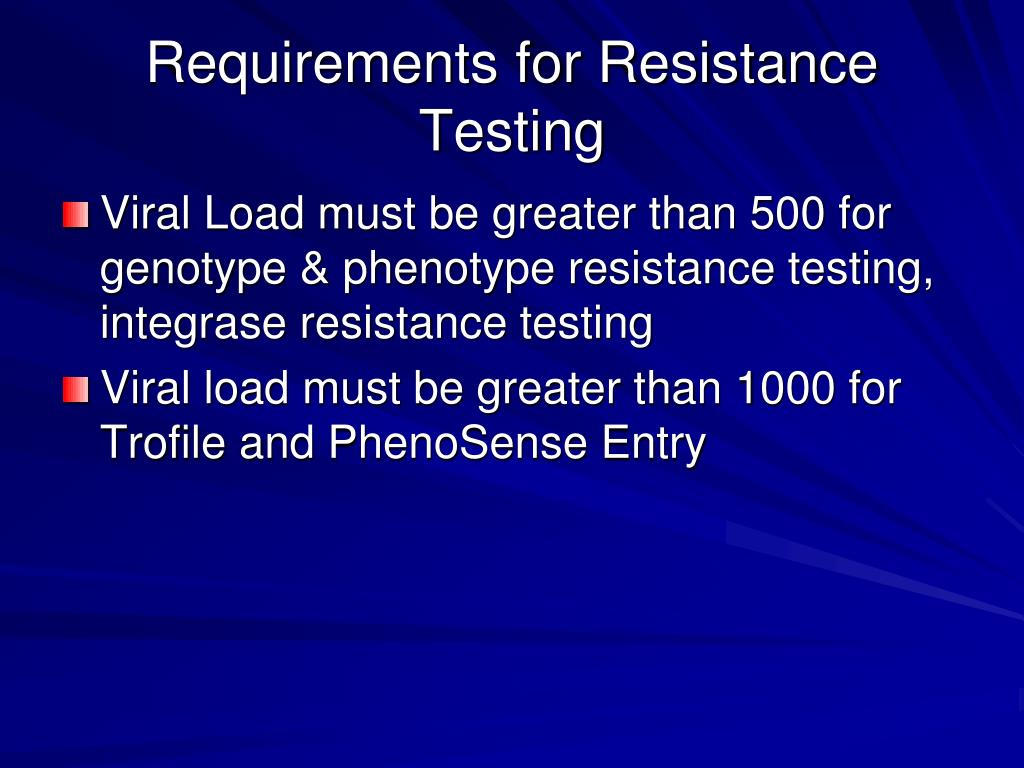 Requirements for Resistance Testing