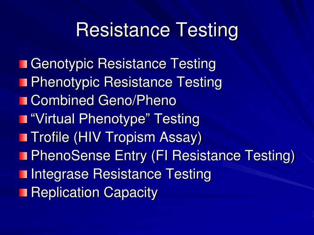 Resistance Testing