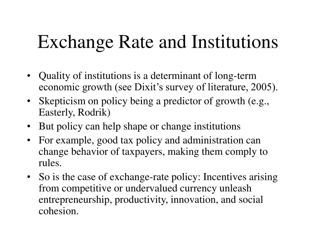 Exchange Rate and Institutions