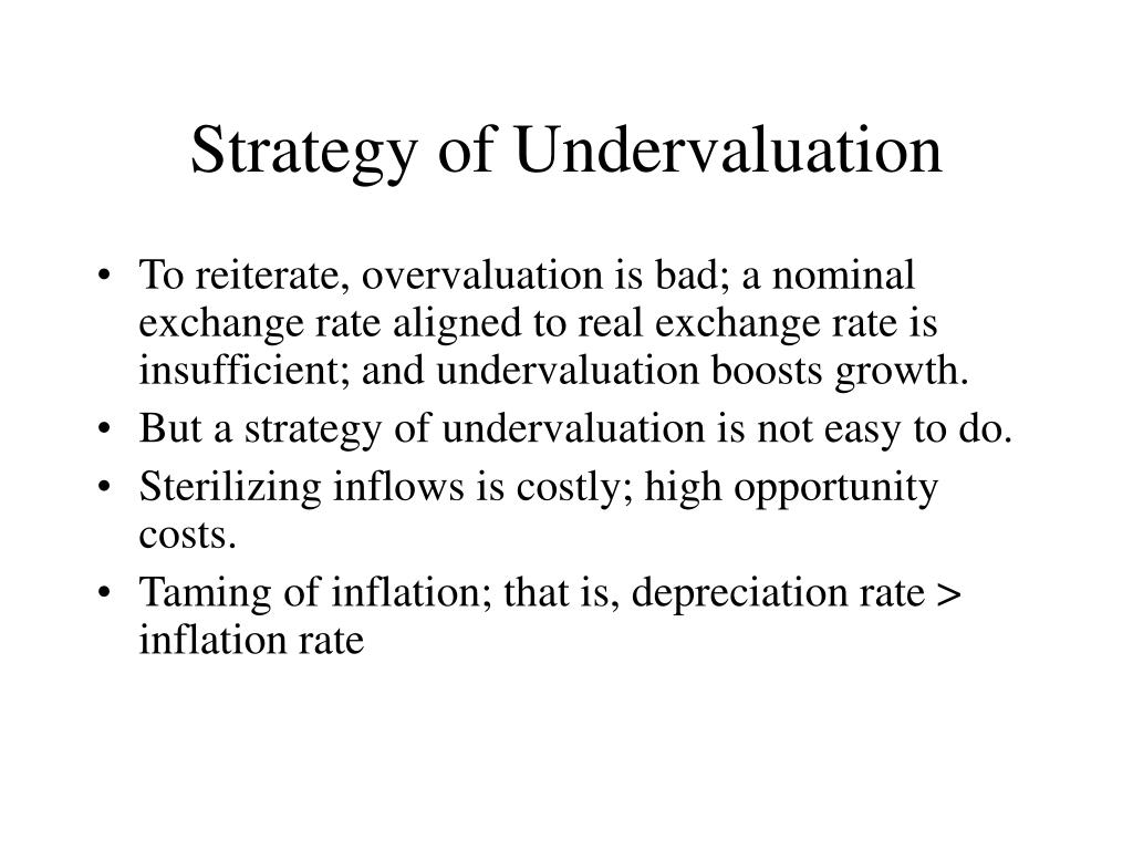 Strategy of Undervaluation