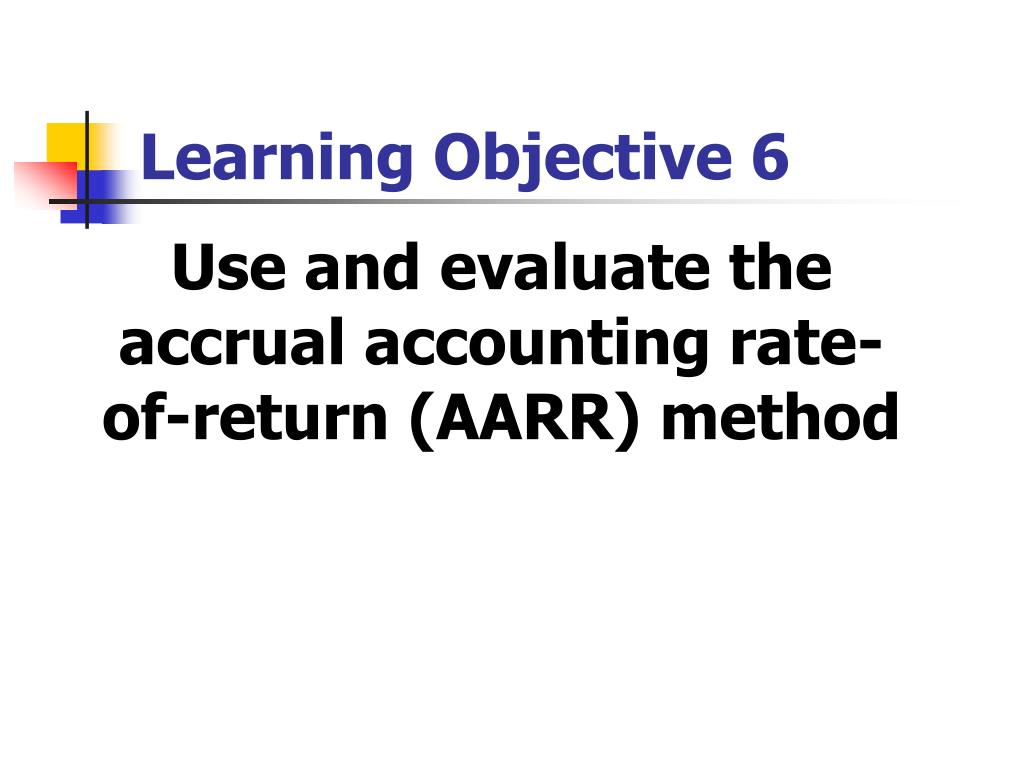 Learning Objective 6
