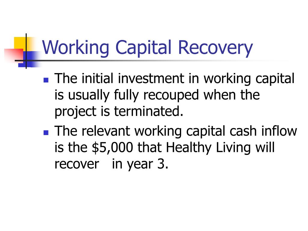 Working Capital Recovery