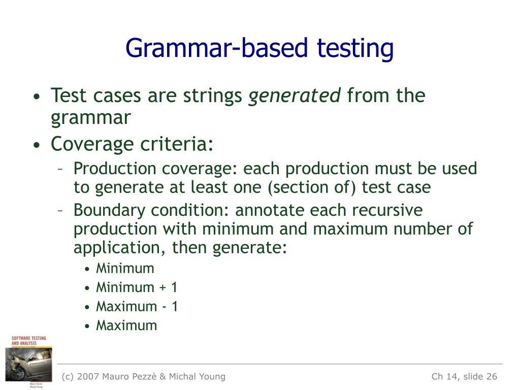 Grammar-based testing