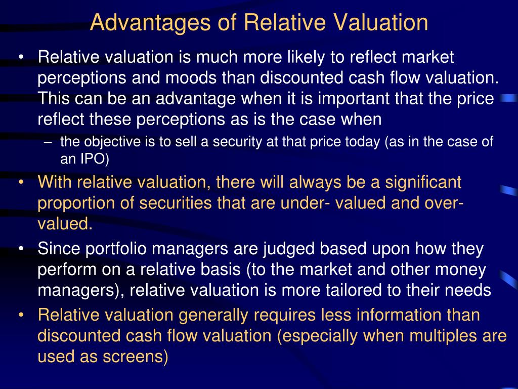 Advantages of Relative Valuation
