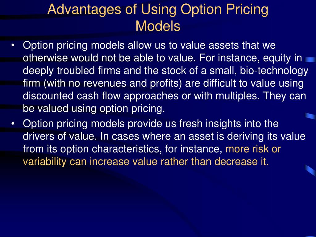 Advantages of Using Option Pricing Models