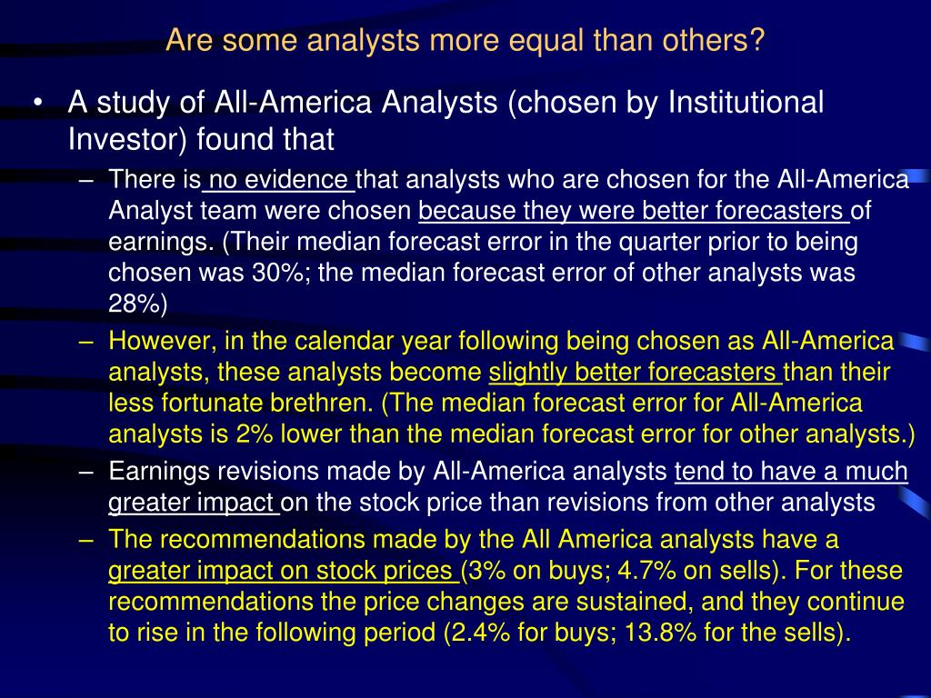 Are some analysts more equal than others?