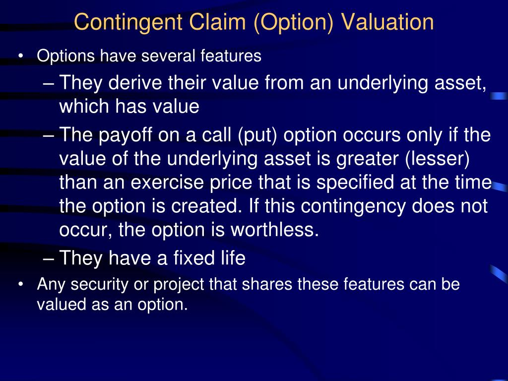 Contingent Claim (Option) Valuation