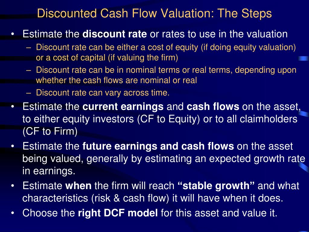 Discounted Cash Flow Valuation: The Steps