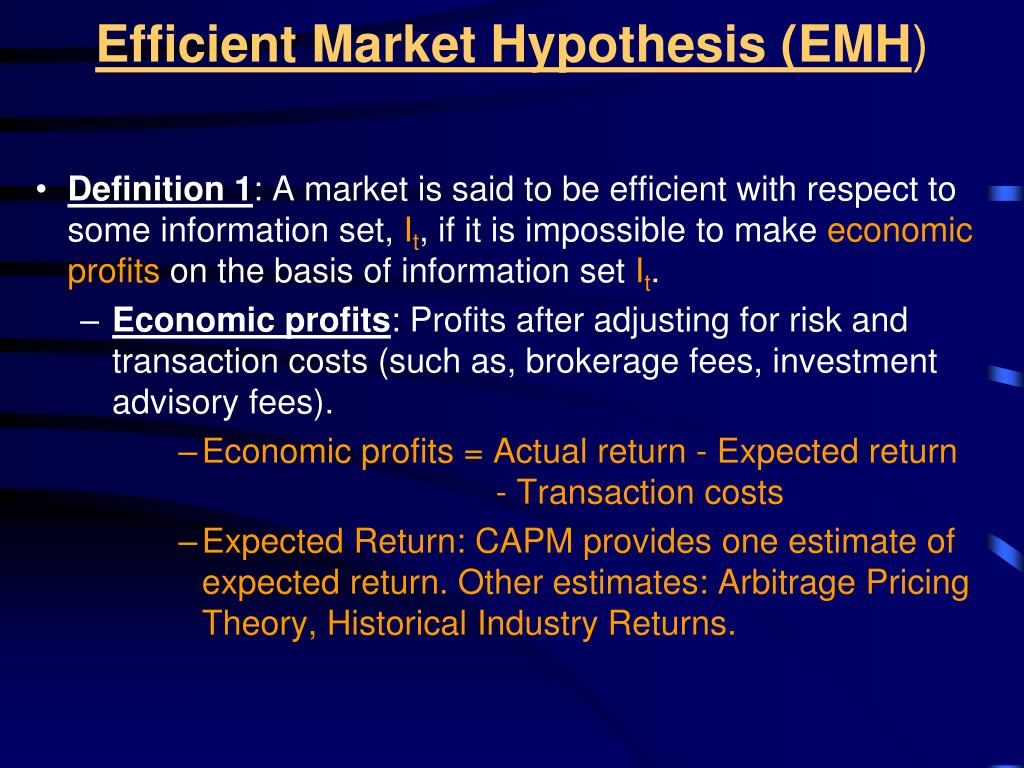 Efficient Market Hypothesis (EMH