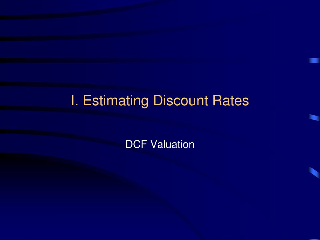 I. Estimating Discount Rates