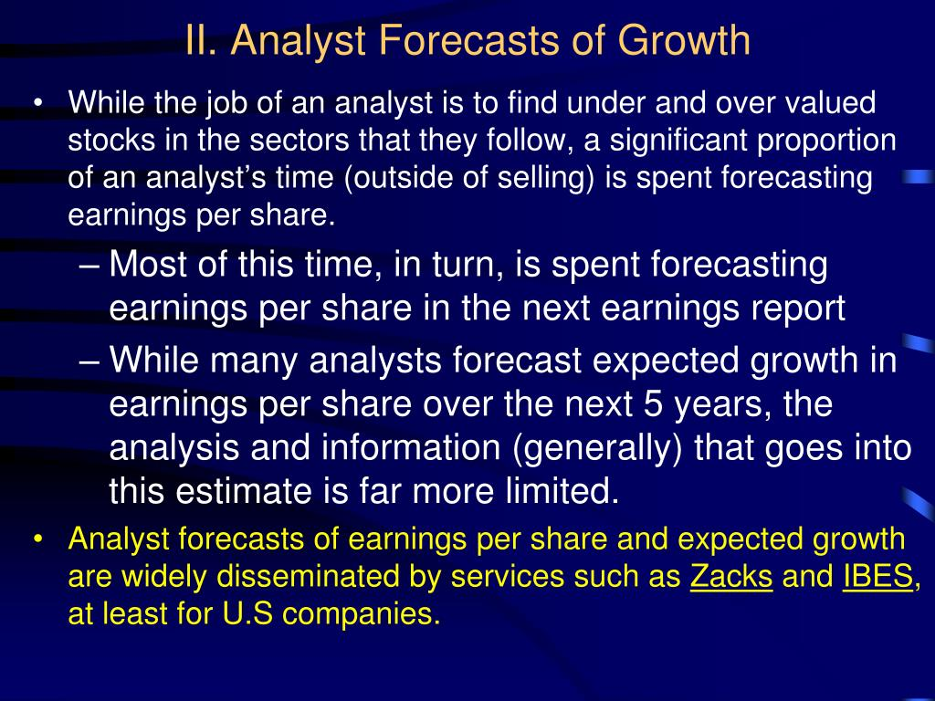 II. Analyst Forecasts of Growth