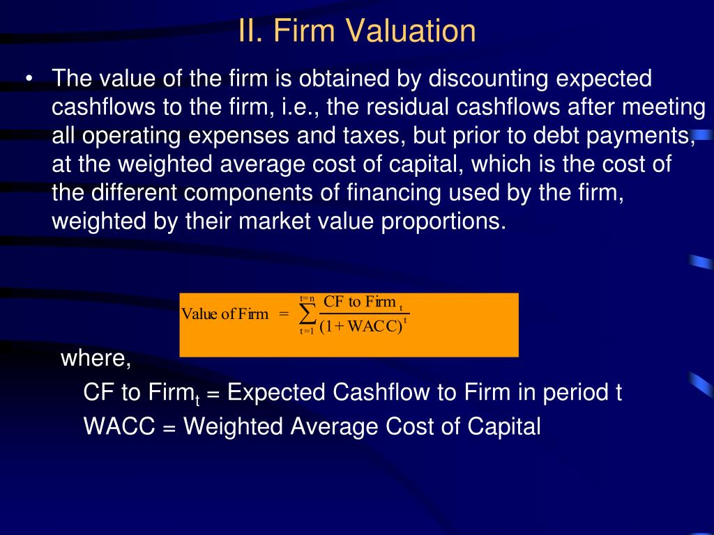 II. Firm Valuation