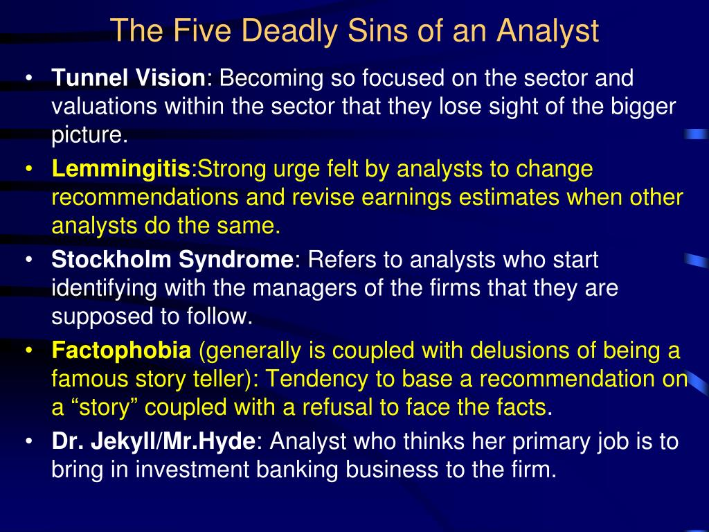 The Five Deadly Sins of an Analyst