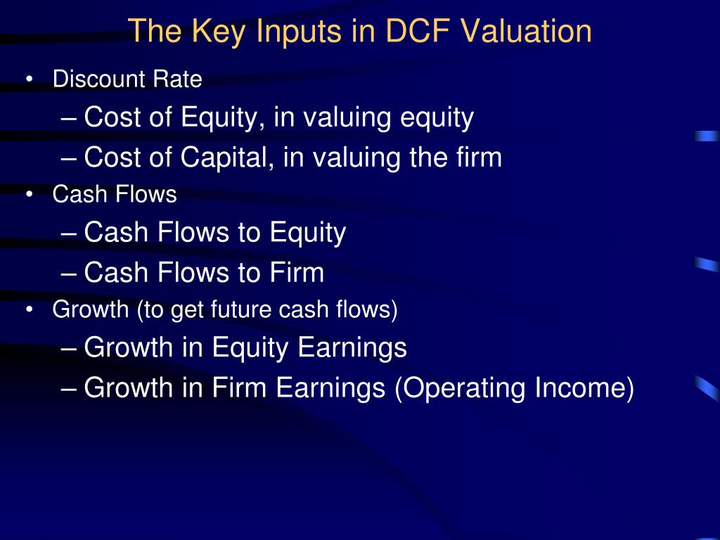 The Key Inputs in DCF Valuation
