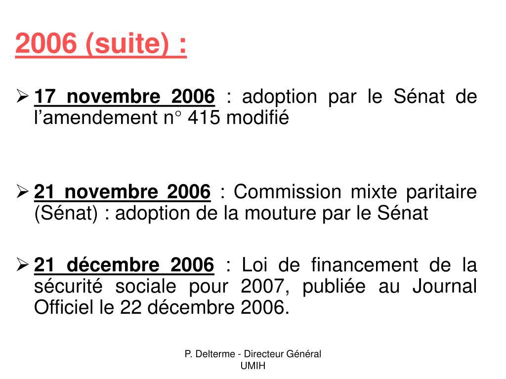 2006 (suite) :