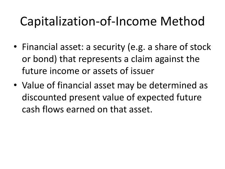 Capitalization of income method