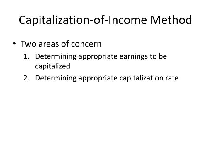 Capitalization of income method3