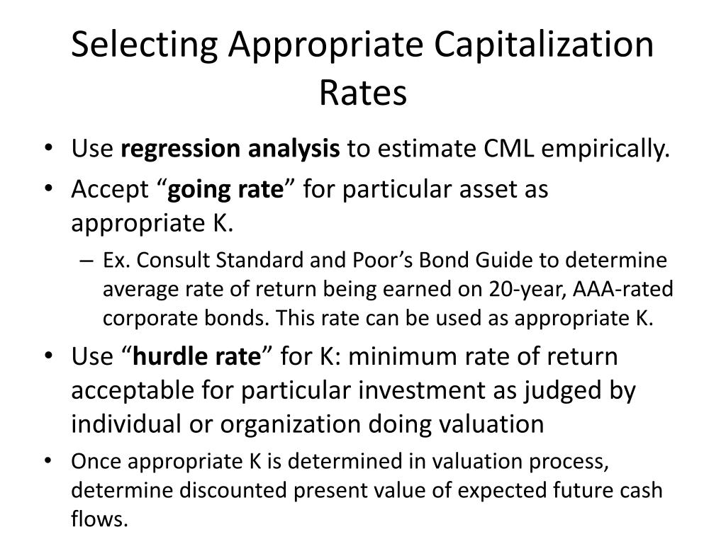 Selecting Appropriate Capitalization Rates
