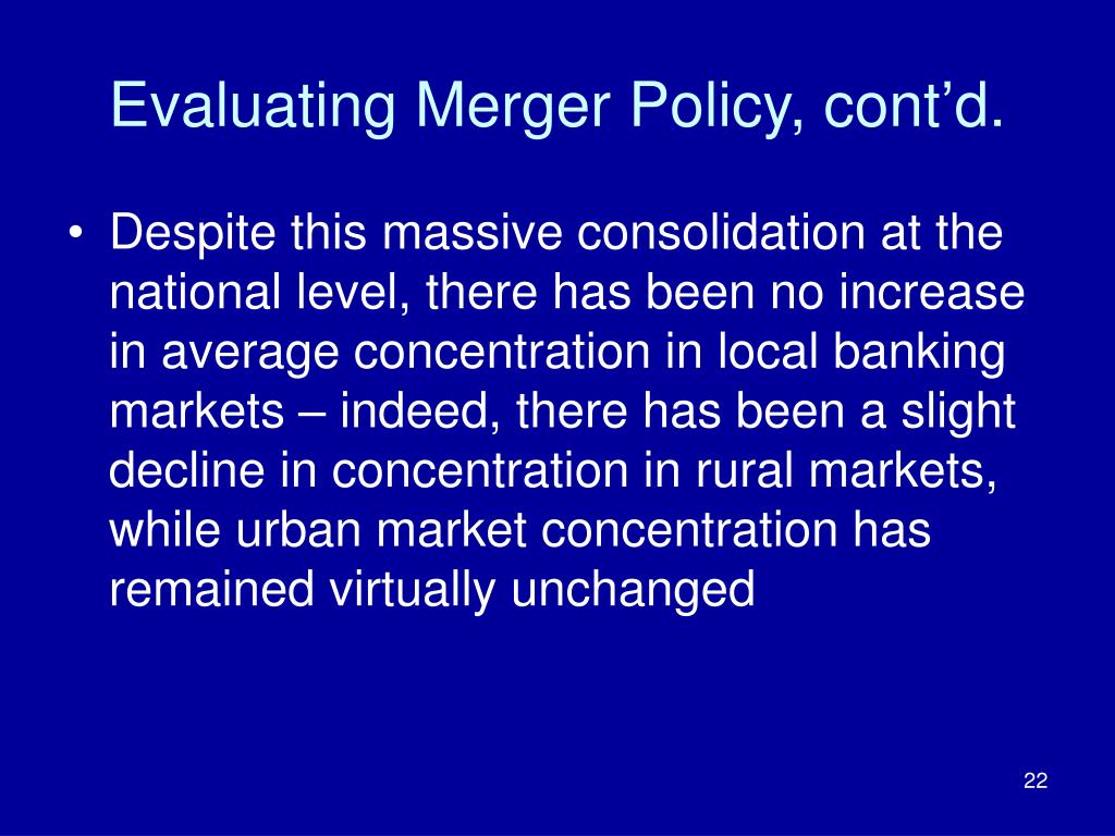 Evaluating Merger Policy, cont'd.