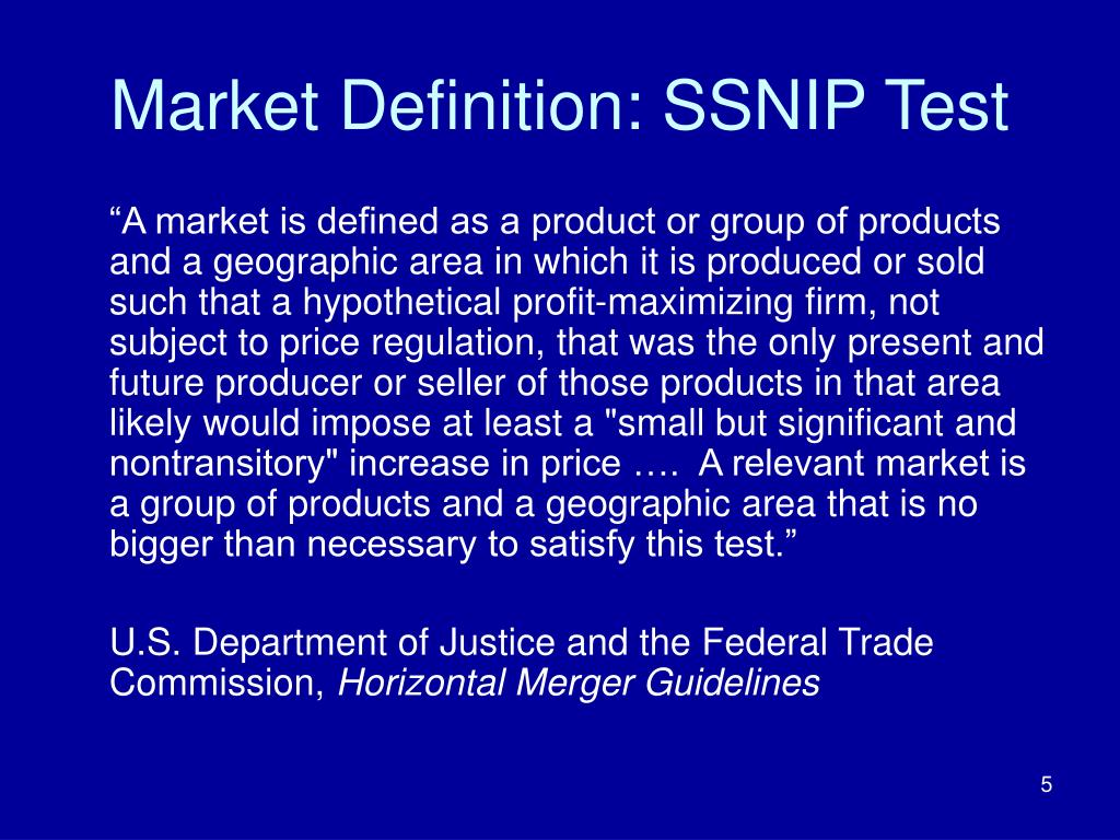 Market Definition: SSNIP Test