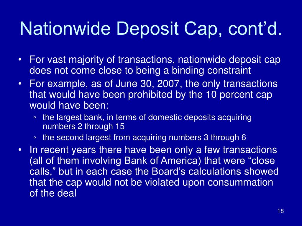 Nationwide Deposit Cap, cont'd.