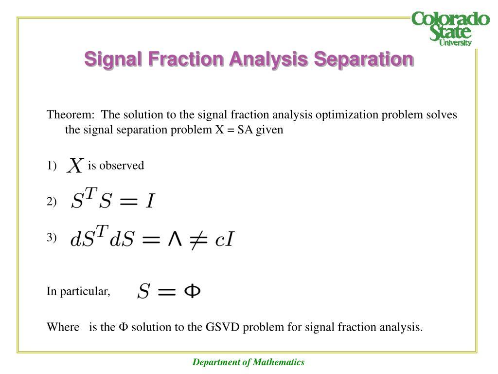 Signal Fraction Analysis Separation