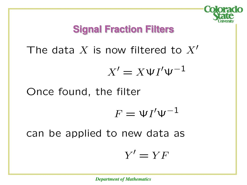 Signal Fraction Filters