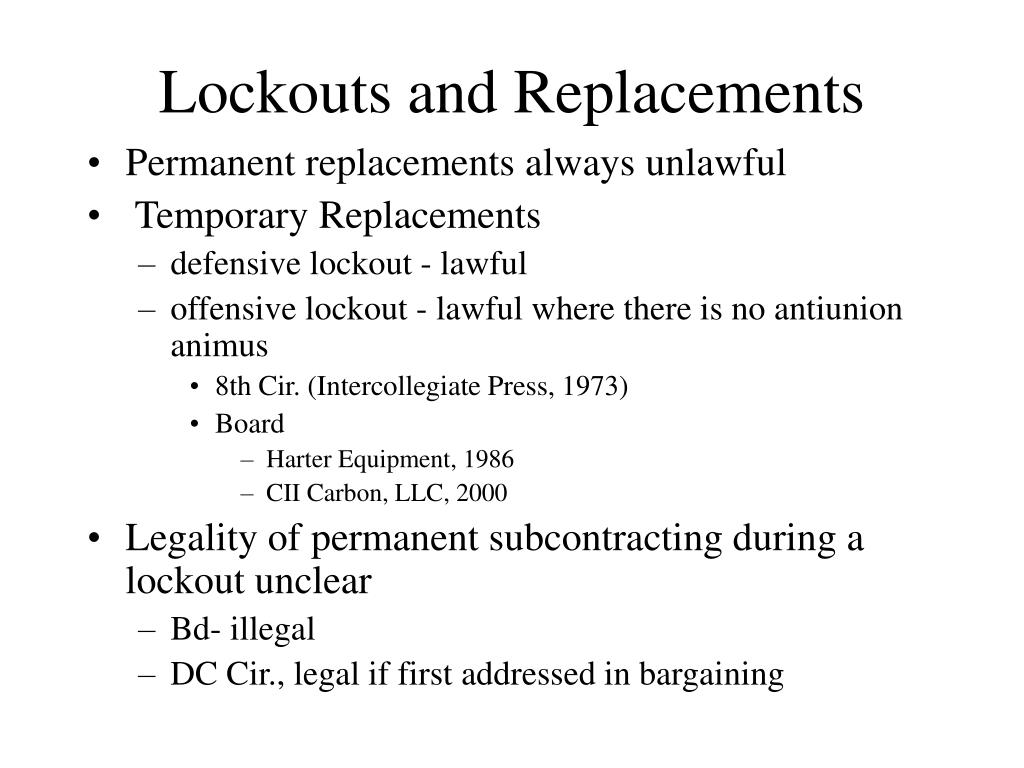 Lockouts and Replacements
