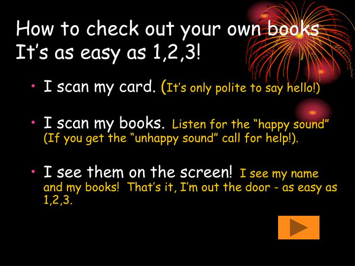 How to check out your own books