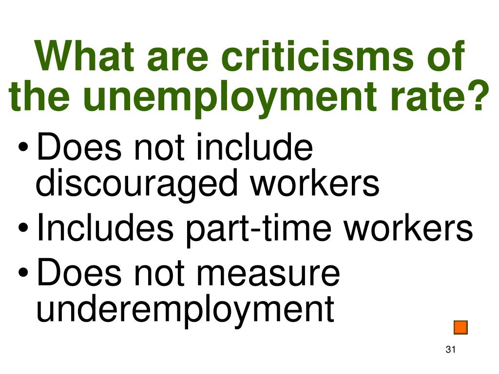 What are criticisms of the unemployment rate?