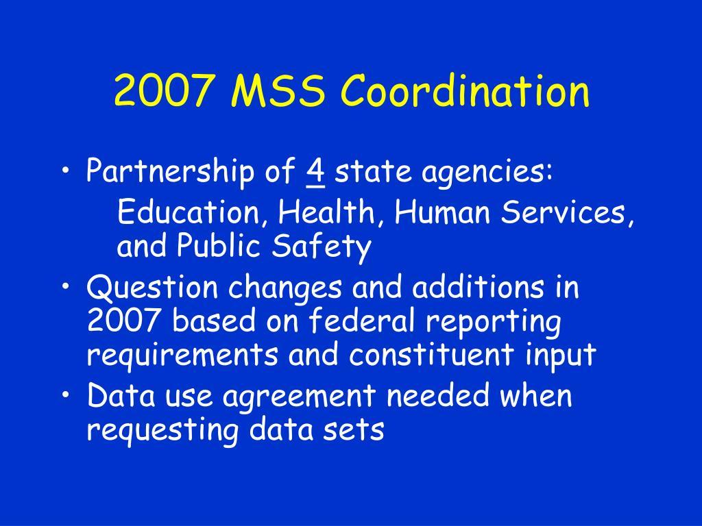 2007 MSS Coordination