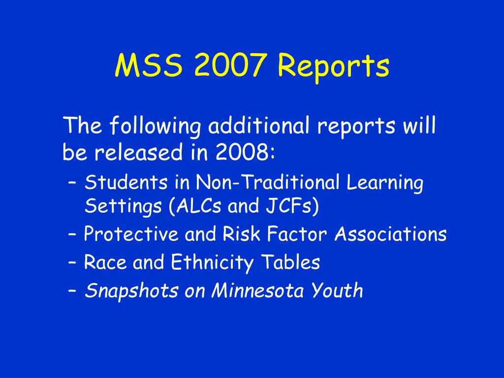 MSS 2007 Reports
