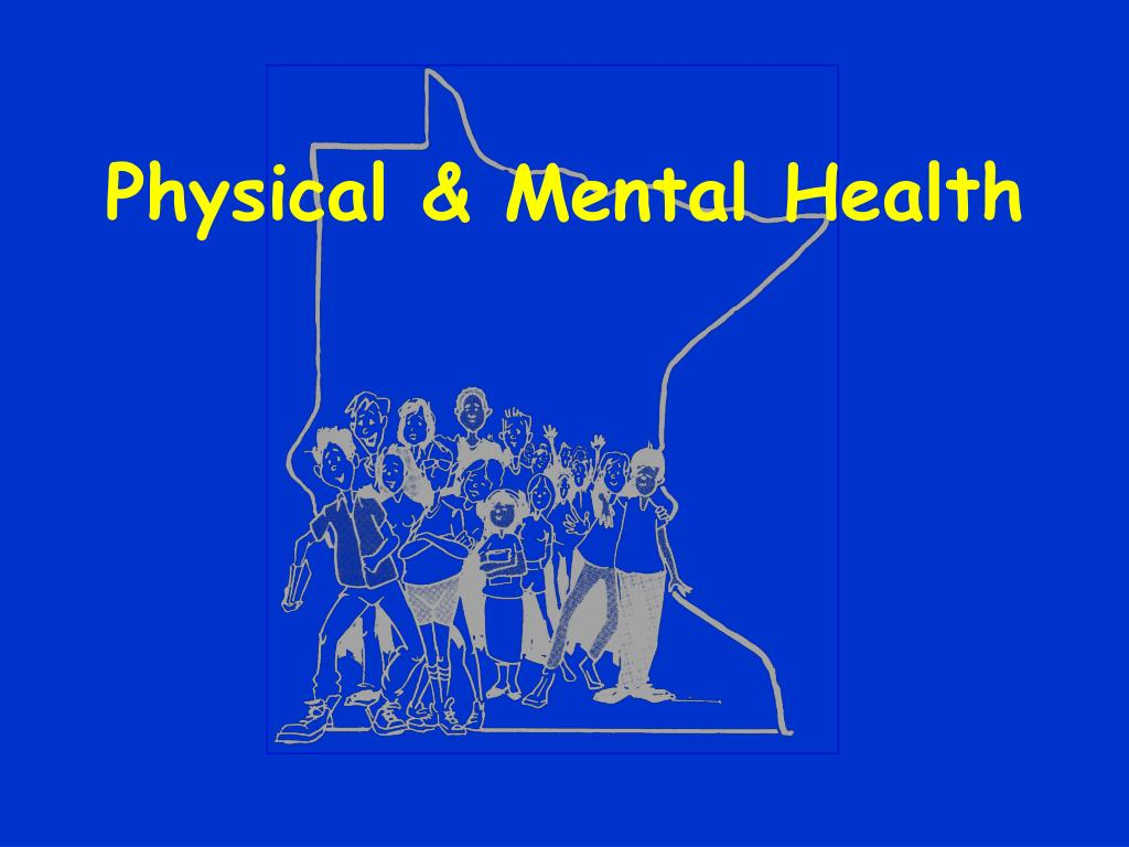 Physical & Mental Health