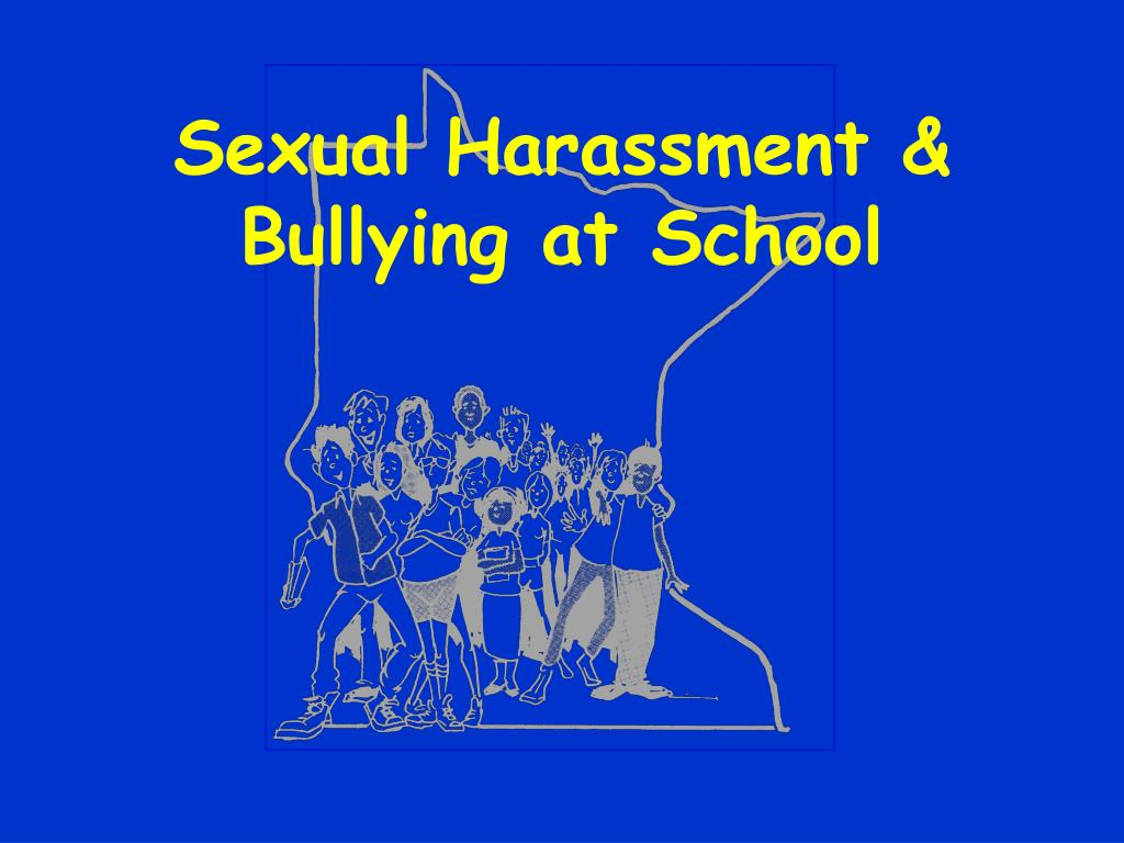 Sexual Harassment & Bullying at School