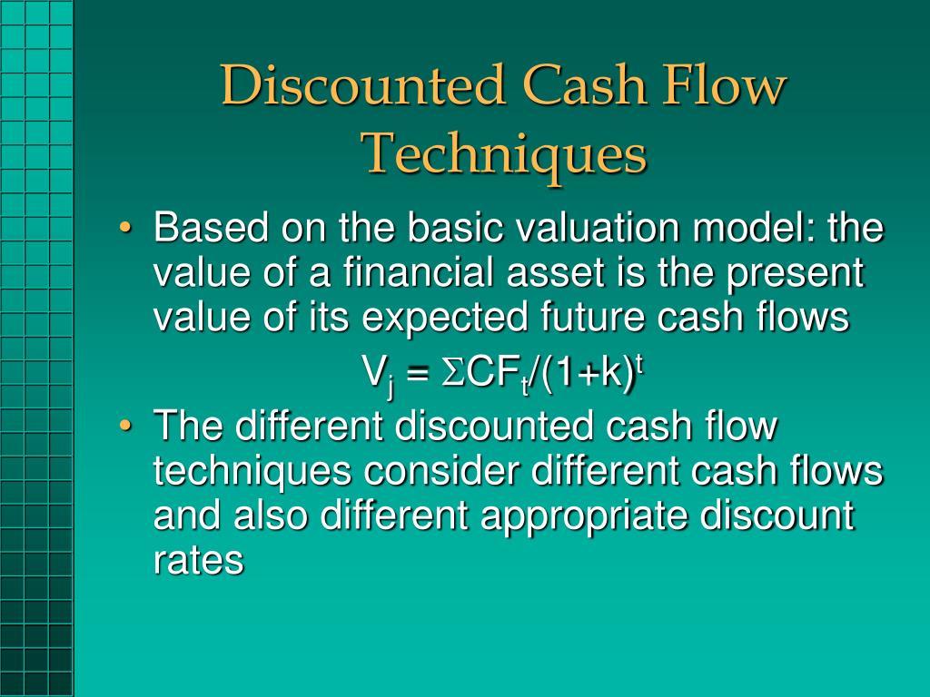 Discounted Cash Flow Techniques