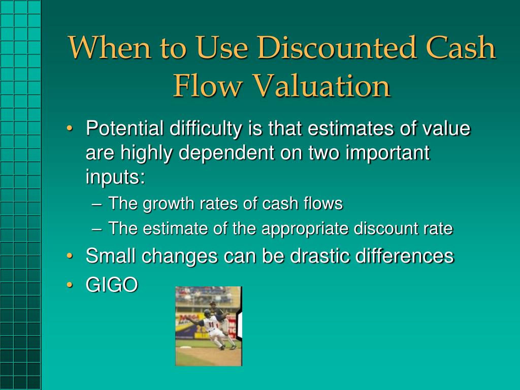 When to Use Discounted Cash Flow Valuation