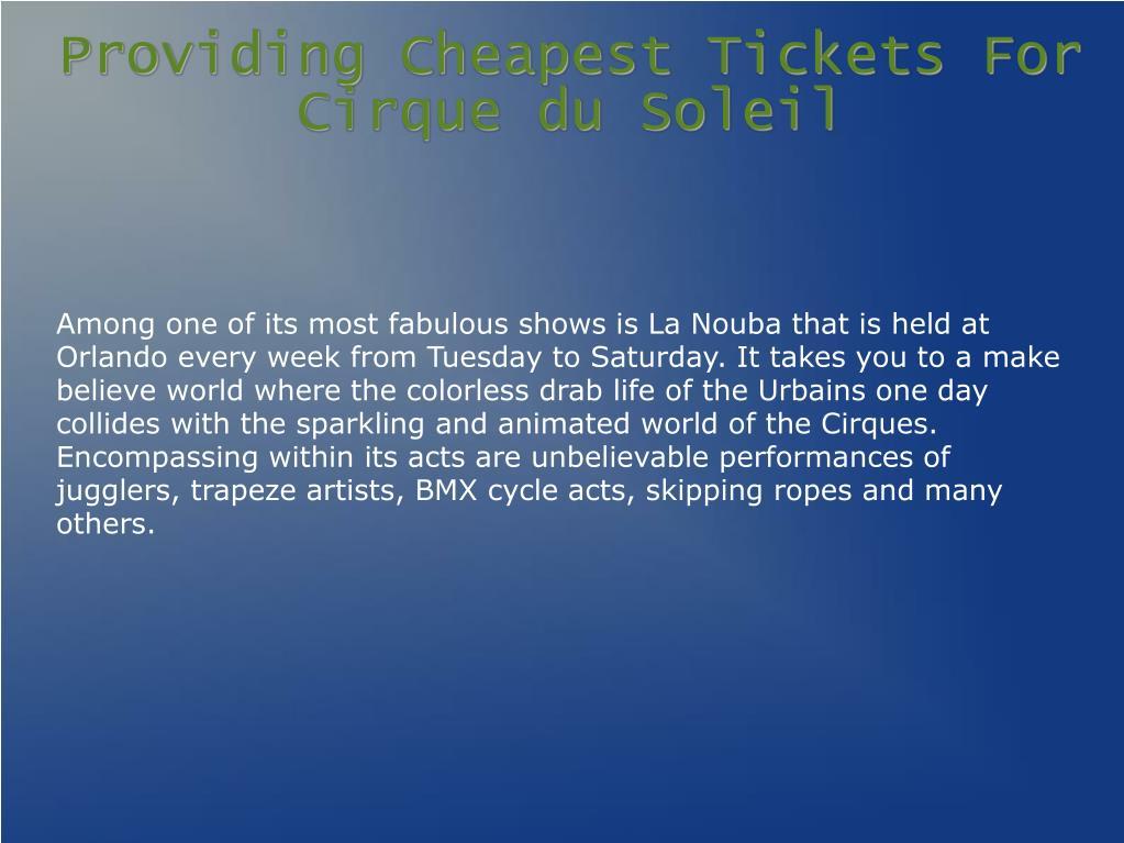 Providing Cheapest Tickets For Cirque du Soleil